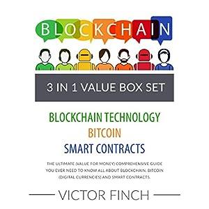 Blockchain: 3 Manuscripts - Blockchain Technology, Bitcoin (Digital Currencies), Smart Contracts Audiobook
