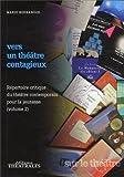 Vers un théâtre contagieux : Volume 2, répertoire critique du théâtre contemporain pour la jeunesse