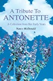 A Tribute to ANTONETTE, Lee Olofson, 0595362885