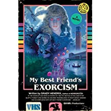 My Best Friend's Exorcism: A Novel