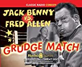 Jack Benny vs. Fred Allen Grudge Match (old time radio)