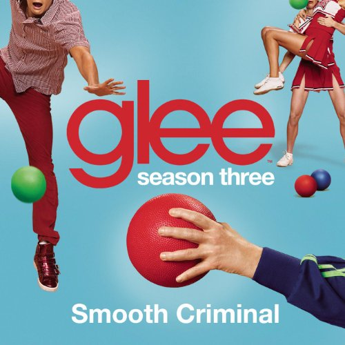 Smooth Criminal (Glee Cast Ver...