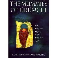The Mummies of Urumchi (Hb)