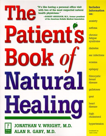 The Patient's Book of Natural Healing: Includes