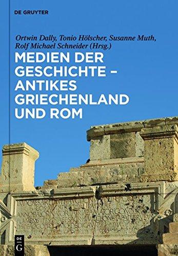 Medien Der Geschichte Antikes Griechenland Und ROM (German Edition)