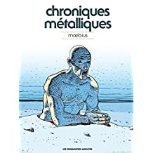Moebius Oeuvres : Chroniques métalliques - Recueil d'illustrations (HUMANO.SCIE.FIC) (French Edition)