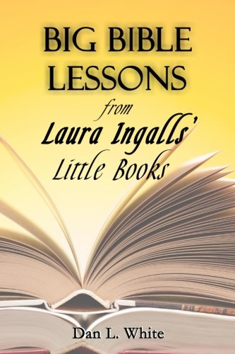 CADES - Download Big Bible Lessons from Laura Ingalls Little Books