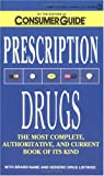 Prescription Drugs, Consumer Guide Editors, 0451183649