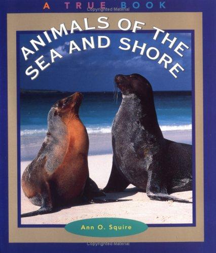 Download Animals of the Sea and Shore (True Books: Animals) pdf epub