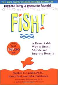 book report fish a remarkable way to boost morale and improve results A remarkable way to boost morale and improve  a remarkable way to boost morale and improve results audio  this book was given to me as part of a fish seminar.