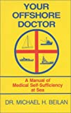 Your Offshore Doctor, Michael H. Beilan, 1574090135