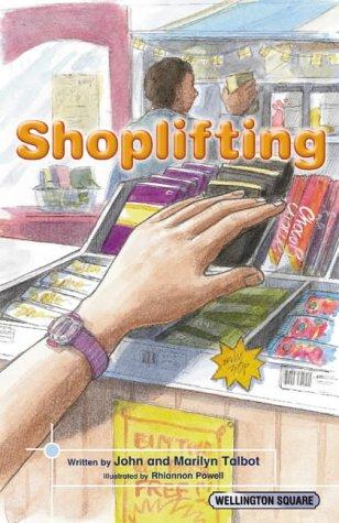 Wellington Square Think About it Shoplifting: Citizenship