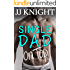 Single Dad on Top: A Baby and Clueless Billionaire Romantic Comedy
