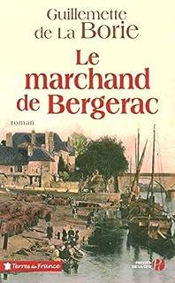 Le marchand de Bergerac, La Borie, Guillemette de