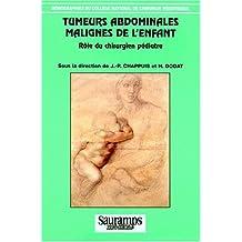 Tumeurs Abdominales Malignes Enfant: Role Chir.pediatre