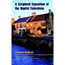 A Scriptural Exposition of the Baptist Catechism