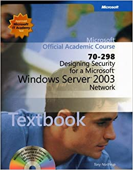 Book 70-298: Designing Security for a Microsoft Windows Server 2003 Network Package