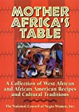 Mother Africa's Table: A Chronicle of Celebration