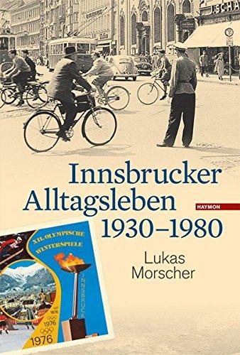 Download Innsbrucker Alltagsleben 1930-1990 PDF