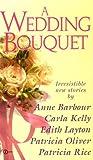 img - for A Wedding Bouquet (Super Regency, Signet) book / textbook / text book