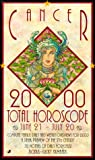 Cancer 2000 Total Horoscope, Jove Publications Staff and Astrology World Staff, 0515125393