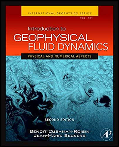Introduction to geophysical fluid dynamics volume 101 second introduction to geophysical fluid dynamics volume 101 second edition physical and numerical aspects international geophysics benoit cushman roisin fandeluxe Images