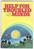 img - for Help for troubled minds book / textbook / text book