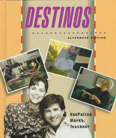 Destinos: Alternate Edition (Student Edition)