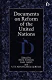 Documents on Reform of the United Nations, , 1855217430