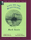 Life on the Mississippi, Mark Twain, 0195101391
