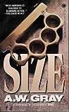 Size, A. W. Gray, 0451402014