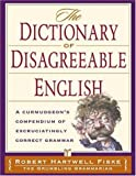 Dictionary of Disagreeable English, Robert Hartwell Fiske, 158297313X