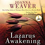 Lazarus Awakening: Finding Your Place in the Heart of God | Joanna Weaver