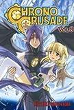 Chrono Crusade, Vol. 8