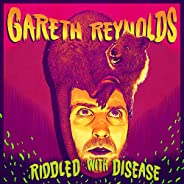 Riddled with Disease [Explicit]