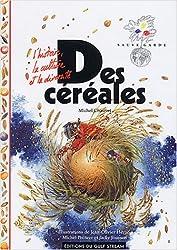 Des céréales