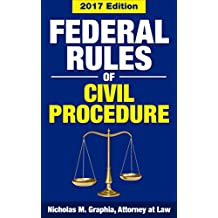 Federal Rules of Civil Procedure 2017, Large Font Edition: Complete Rules as Revised through Dec. 1, 2016