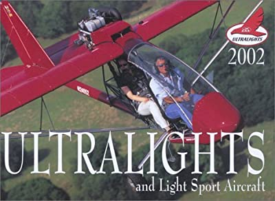 Ultralights and Light Sport Aircraft 2002 Calendar