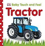 Baby Touch and Feel, Dorling Kindersley Publishing Staff, 0756671329