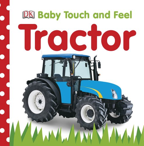 Baby Touch and Feel: Tractor (Baby Touch & Feel) for sale  Delivered anywhere in USA