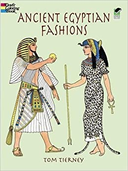 Ancient Egyptian Fashions (Dover Fashion Coloring Book): Tom ...