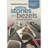 Metalsmith Essentials - Setting Stones With Bezels