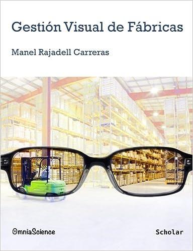 Gestión visual de fábricas (Spanish Edition): Manel Rajadell ...