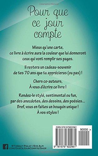 Bon Anniversaire 70 Ans Livre D Or Thibaut Pialat