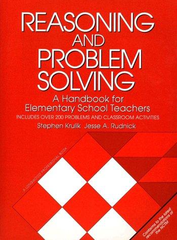 Reasoning and Problem Solving: A Handbook for Elementary School Teachers