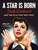 #6: A Star Is Born (Turner Classic Movies): Judy Garland and the Film that Got Away