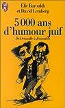 Cinq mille ans d'humour juif de Deauville à Jérusalem par Baroukh