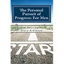 The Personal Pursuit of Progress: For Men