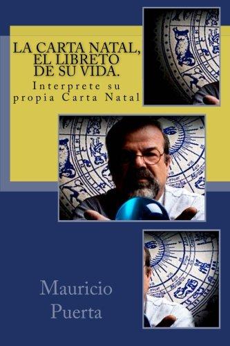 La carta Natal, el libreto de su vida. (Spanish Edition)