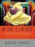 My Soul Is a Witness, Marsha Hansen, 0806652853